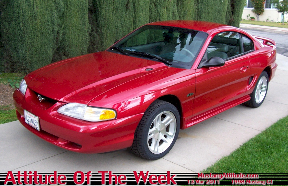 Laser Red 1998 Mustang Gt Coupe Owned By Tim From Montrovia California This Was Our Featured Atude Of The Week For Starting March 13 2017